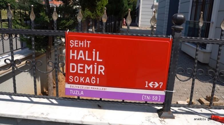 İDLİB'DE ŞEHİT DÜŞEN UZMAN ÇAVUŞ HALİL DEMİR'İN İSMİ TUZLA'DA YAŞAYACAK